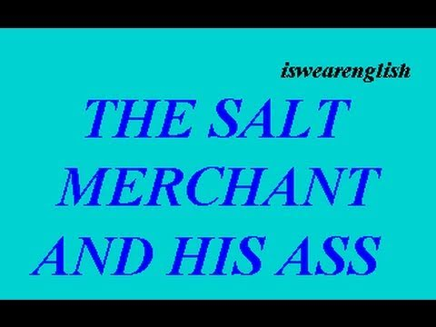 The Salt Merchant and His Ass  - Aesop's Fables -  ESL British English Pronunciation