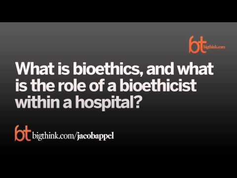 What Is Bioethics?