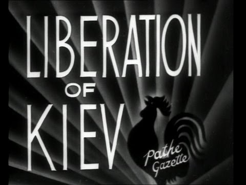 The Liberation of Kiev from Nazi Rule (1944) [HD]