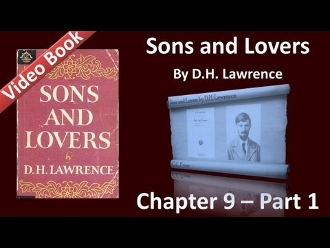 Chapter 09-1 - Sons and Lovers by D. H. Lawrence
