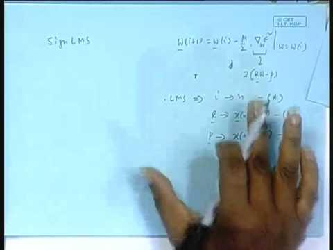Lecture - 13 Sign LMS Algorithm