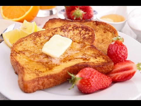 How To Correctly Make French Toast