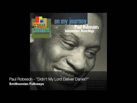 "Paul Robeson - ""Didn't My Lord Deliver Daniel?"""