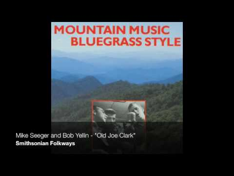 "Mike Seeger and Bob Yellin - ""Old Joe Clark"""