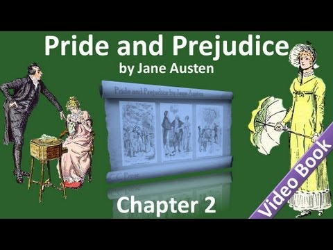 Chapter 02 - Pride and Prejudice by Jane Austen