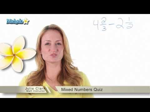 Mixed Numbers Quiz