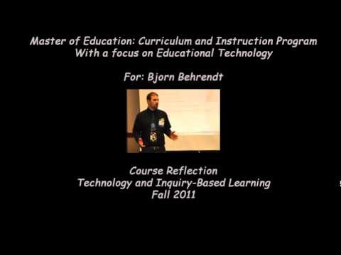 Technology and Inquiry-Based Learning Reflection: Bjorn Behrendt