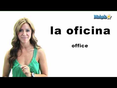"How to Say ""Office"" in Spanish"