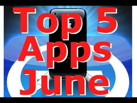 Top 5 Apps Of June 2010 For iPhone, iPod Touch & iPad