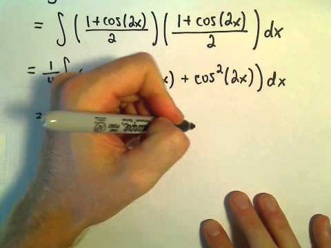Integrating  (cos x) ^ 4  - Even Powers of Cosine and Sine