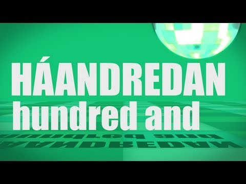 Pronunciation - #15 - Hundred and (HÁANDREDAN)