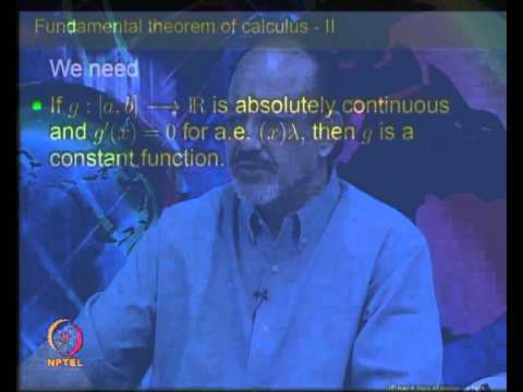 Mod-10 Lec-37 Fundamental Theorem of calculas for Lebesgue Integral-II