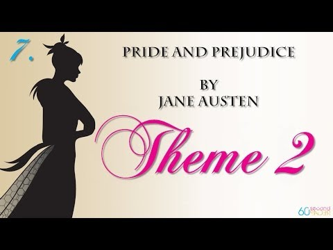 Pride and Prejudice by Jane Austen -- THEME 2 -- from 60second Recap®