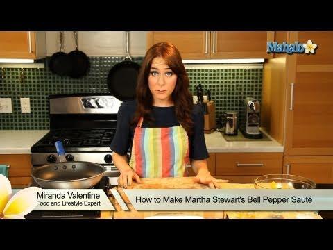 How to Make Martha Stewart's Bell Pepper Saute