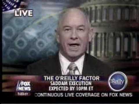 Saddam Hussein Execution Fox News - The O'Reilly Factor