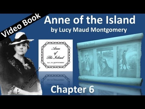 Chapter 06 - Anne of the Island by Lucy Maud Montgomery