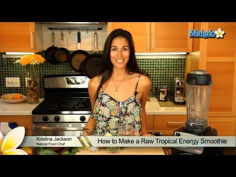 How to Make a Raw Tropical Energy Smoothie
