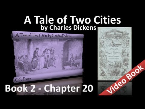 Book 02 - Chapter 20 - A Tale of Two Cities by Charles Dickens