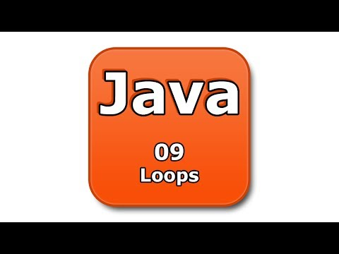 Java Tutorial - 09 - Loops
