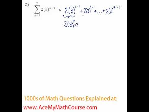 Geometric Series - Sigma Notation Question #2