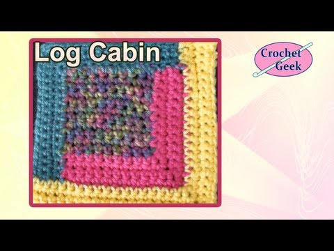 Crochet Geek - How to make the Log Cabin Crochet Block