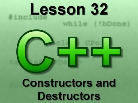 C++ Console Lesson 32: Constructors and Destructors