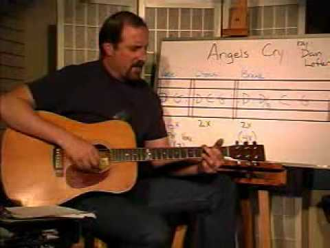 "Guitar Lesson -  How To Play ""Angels Cry"" by Dan Lefler (Guitar - Vocal)"