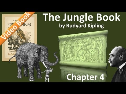Chapter 04 - The Jungle Book by Rudyard Kipling