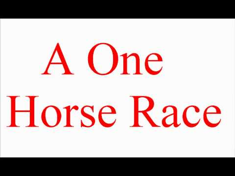 A One Horse Race - Vocabulary Builder - ESL British English Pronunciation