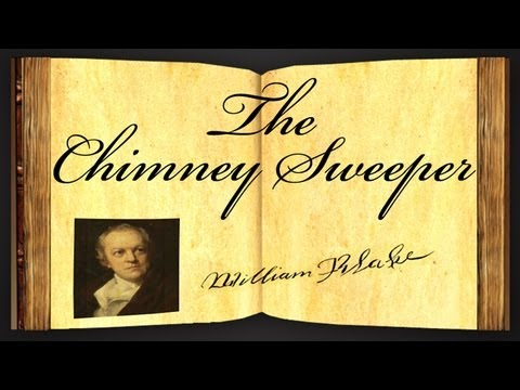 The Chimney Sweeper by William Blake - Poetry Reading