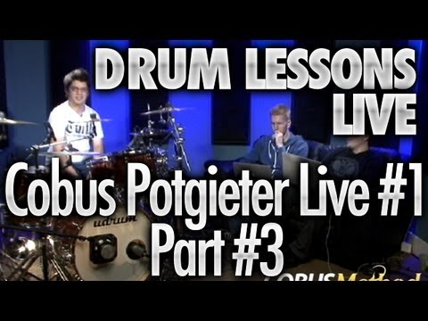 Drum Lessons Live With Cobus Potgieter #1 - Part 3