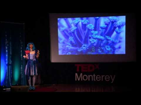TEDxMonterey - Colleen Flanigan - Coral Restoration: Cultivating Mutual Symbiosis