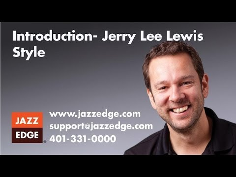 Jerry Lee Lewis Style - Introduction
