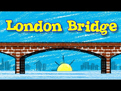 London Bridge is Falling Down Nursery Rhyme