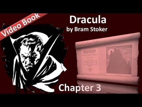 Chapter 03 - Dracula by Bram Stoker