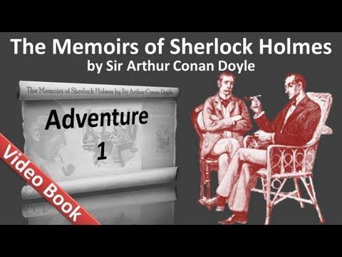 Adventure 01 - The Memoirs of Sherlock Holmes by Sir Arthur Conan Doyle