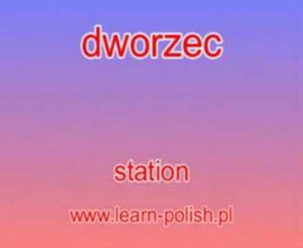"How do you say ""where is the station?"" in Polish."