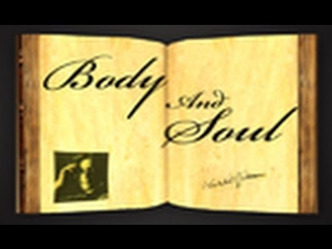Pearls Of Wisdom - Body And Soul by Khalil Gibran - Parable