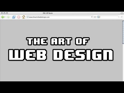 The Art of Web Design | Off Book | PBS