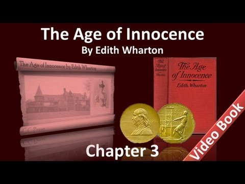 Chapter 03 - The Age of Innocence by Edith Wharton