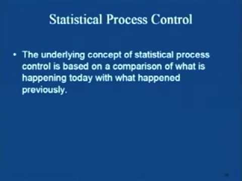 Mod-2 Lec-2 Statistical Process Control Part-2