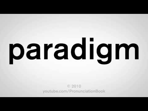 How To Pronounce Paradigm