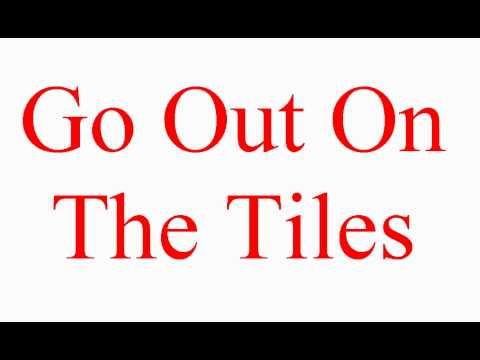 Go Out On The Tiles - Vocabulary Builder - ESL British English Pronunciation