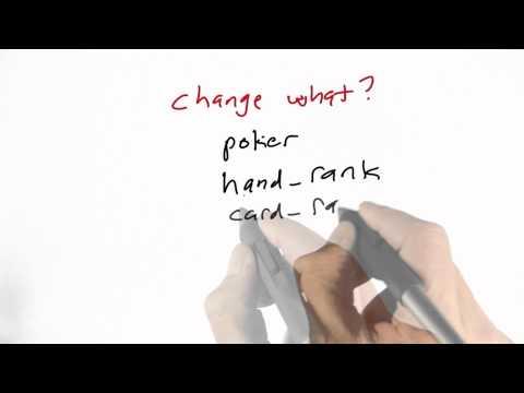 What To Change - CS212 Unit 1 - Udacity