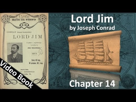 Chapter 14 - Lord Jim by Joseph Conrad