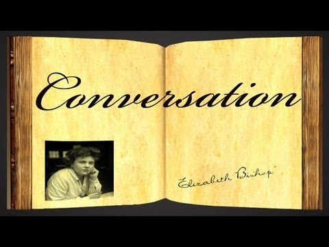 Pearls Of Wisdom - Conversation by Elizabeth Bishop - Poetry Reading