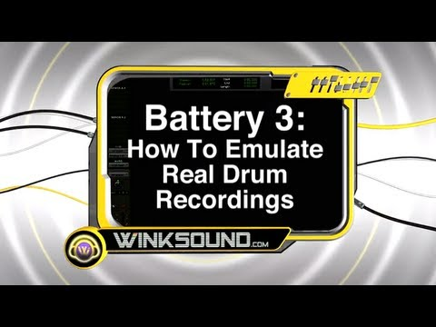 Battery 3: How To Emulate Real Drum Recordings | WinkSound