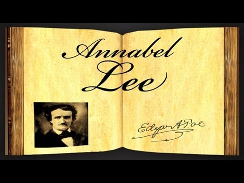 Annabel Lee by Edgar Allan Poe - Poetry Reading