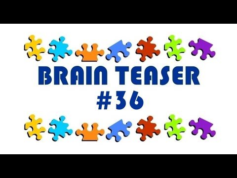 Video Brain Teaser #36