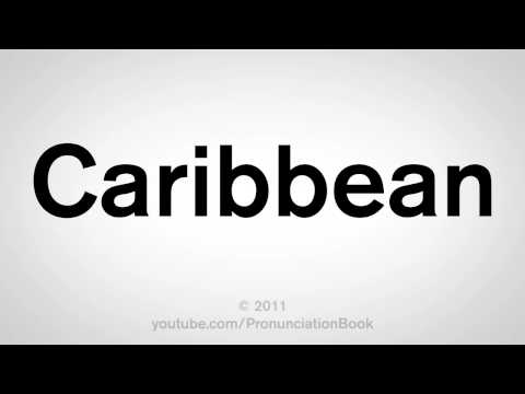 How To Pronounce Caribbean
